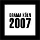 Drama Köln 2007
